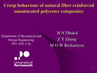 Creep behaviour of natural fibre reinforced unsaturated polyester composites