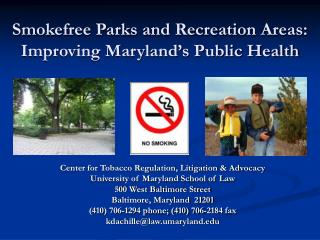 Smokefree Parks and Recreation Areas: Improving Maryland's Public Health