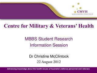 Centre for Military & Veterans' Health MBBS Student Research Information Session