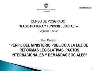 """Dra. Patricia Barbis CURSO DE POSGRADO      """" MAGISTRATURA Y FUNCION JUDICIAL """" –"""