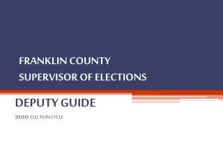 FRANKLIN COUNTY SUPERVISOR OF ELECTIONS