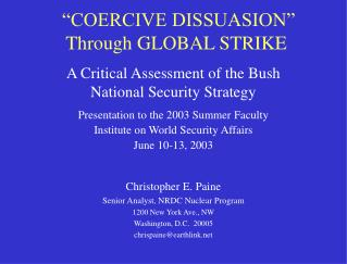 COERCIVE DISSUASION  Through GLOBAL STRIKE