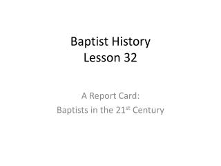 Baptist History Lesson 32