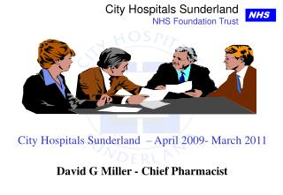 City Hospitals Sunderland  – April 2009- March 2011