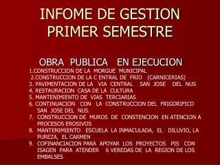 INFOME DE GESTION  PRIMER SEMESTRE