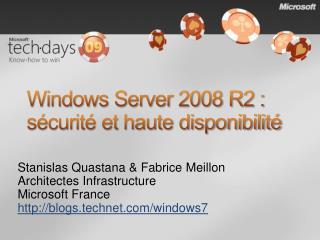 Windows Server 2008 R2 : s curit  et haute disponibilit