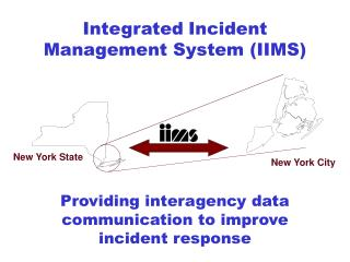 Integrated Incident Management System (IIMS)