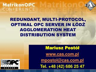 REDUNDANT, MULTI-PROTOCOL, OPTIMAL OPC SERVER IN ŁÓDŹ AGGLOMERATION HEAT DISTRIBUTION SYSTEM