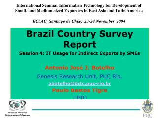 Brazil Country Survey Report Session 4: IT Usage for Indirect Exports by SMEs
