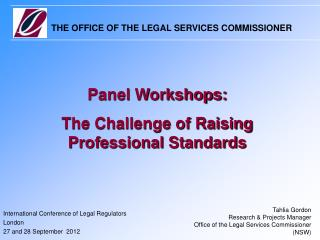 International Conference of Legal Regulators London 27 and 28 September  2012