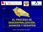 EL PROCESO DE DESCENTRALIZACI N, AVANCES Y DESAF OS