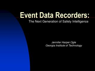 Event Data Recorders: