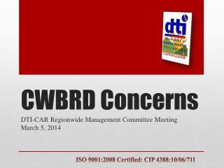 CWBRD Concerns