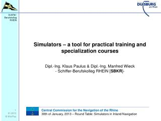 Simulators – a tool for practical training and specialization courses