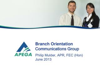 Branch Orientation  Communications Group