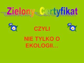 Zielony  Certyfikat
