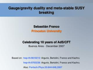 Gauge/gravity duality and meta-stable SUSY breaking