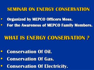 SEMINAR ON ENERGY CONSERVATION