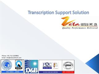 Transcription Support Solution