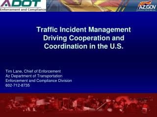Traffic Incident Management Driving Cooperation and Coordination in the U.S.