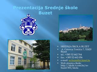 Prezentacija Srednje škole Buzet