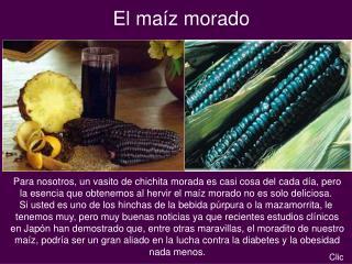 El maíz morado