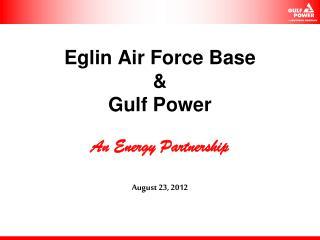 Eglin Air Force Base  & Gulf Power
