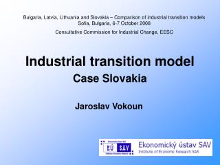 Industrial transition model  Case Slovakia