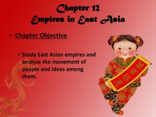 Chapter 12 Empires in East Asia