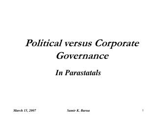 Political versus Corporate Governance