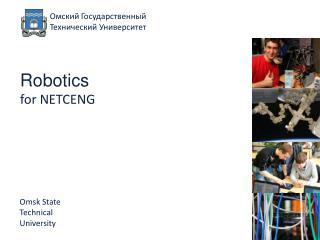 Robotics for NETCENG