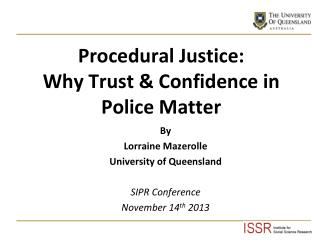 Procedural Justice: Why Trust & Confidence in Police Matter