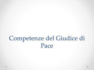 Competenze del Giudice di Pace