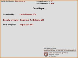 Faculty reviewer:  Sandra A. A. Oldham, MD
