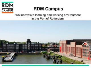RDM Campus