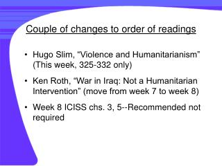 Couple of changes to order of readings