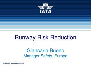 Runway Risk Reduction