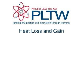 Heat Loss and Gain