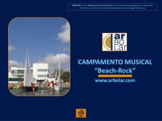 "CAMPAMENTO MUSICAL ""Beach-Rock"" arbolar"