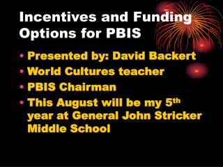 Incentives and Funding Options for PBIS