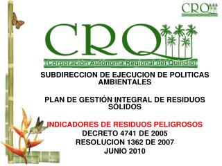 SUBDIRECCION DE EJECUCION DE POLITICAS AMBIENTALES PLAN DE GESTIÓN INTEGRAL DE RESIDUOS SÓLIDOS