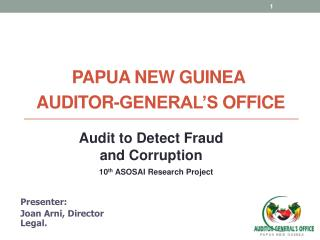 Papua New  GuineA  Auditor- General�S  Office
