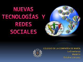 NUEVAS TECNOLOGÍAS Y  REDES SOCIALES