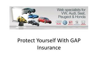 Protect Yourself With GAP Insurance