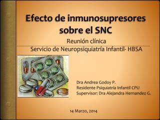 Efecto de inmunosupresores sobre el SNC