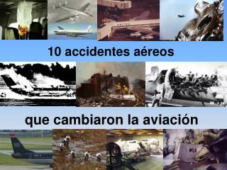 10 accidentes aéreos