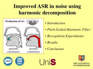 Improved ASR in noise using harmonic decomposition