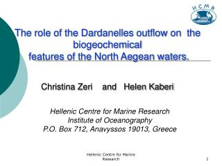 The role of the Dardanelles outflow on  the biogeochemical  features of the North Aegean waters.