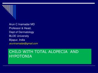 Child with Total Alopecia  and Hypotonia