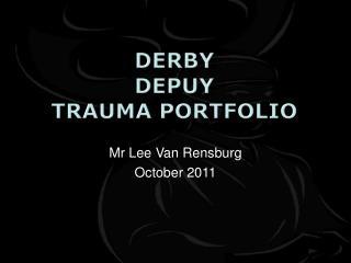 Derby Depuy Trauma portfolio